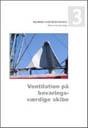 Ventilation på bevaringsværdige skibe
