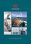 SKIBSBEVARINGSFONDEN - Vision og Strategi 2006-2011
